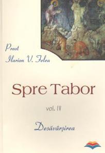 felea_ilarion_v_pr-spre_tabor_vol_4_desavarsirea