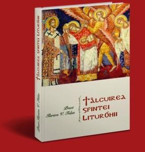talcuirea-sfintei-liturghii-de-pr-ilarion-felea-coperta-3d